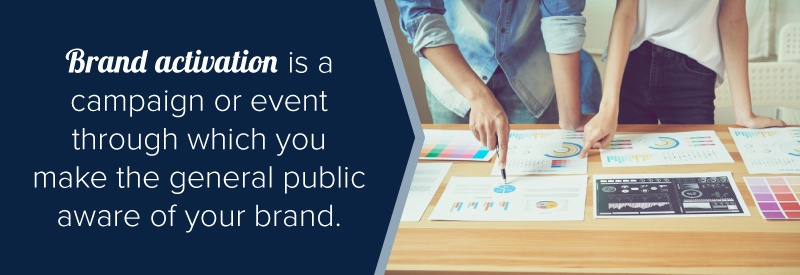 brand activation is a campaign or event